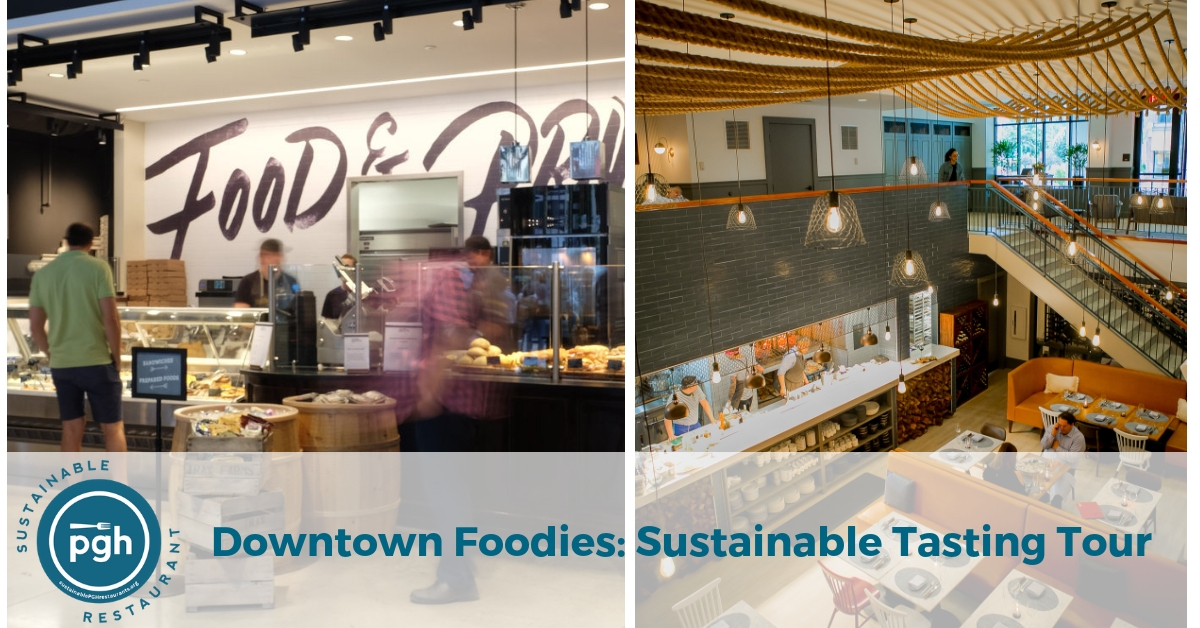 Downtown Foodies Sustainable Tasting Tour Cancelled Sustainable