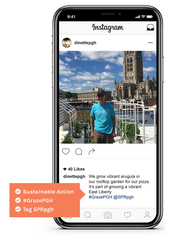 Example of instagram entry showing the use of #grazepgh, @sprpgh, and writing about a sustainable action.